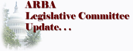 ARBA Legislative Committee Update...